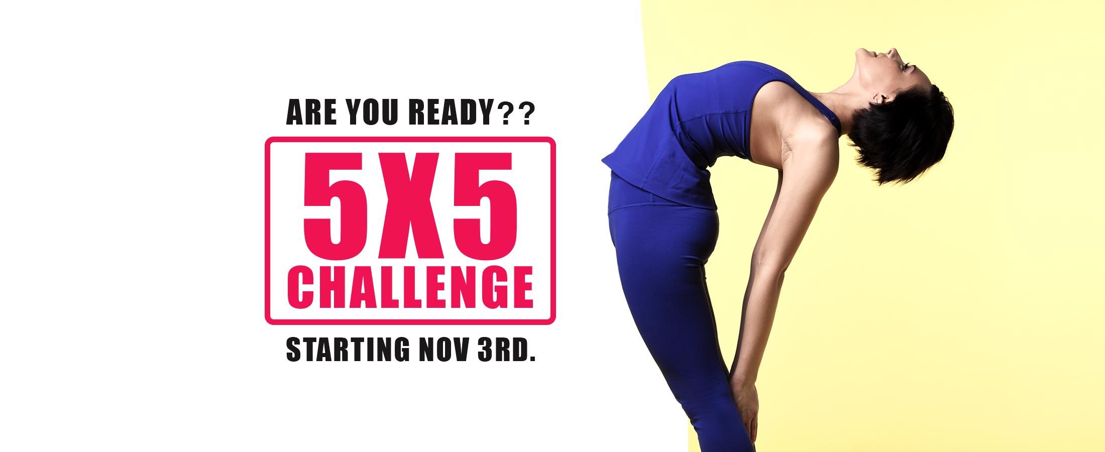5x5 yoga challenge hot yoga markham